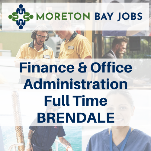 finance and office admin full time brendale